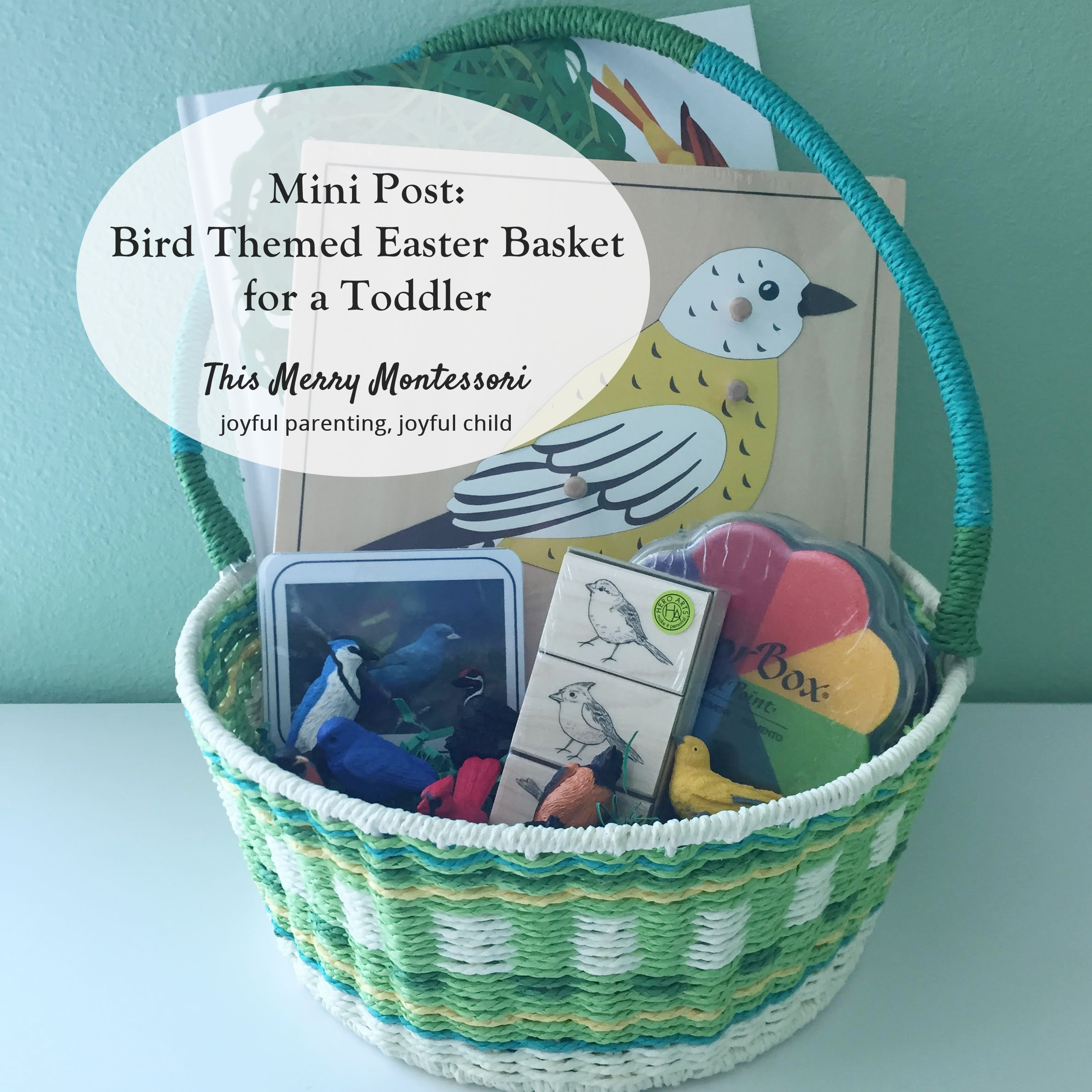 Lindsay this merry montessori mini post bird themed easter basket for a toddler negle Gallery